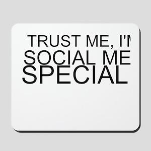 Trust Me, I'm A Social Media Specialist Mousepad
