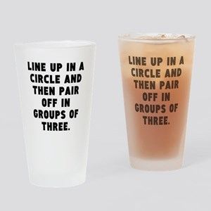 Line Up In A Circle Drinking Glass
