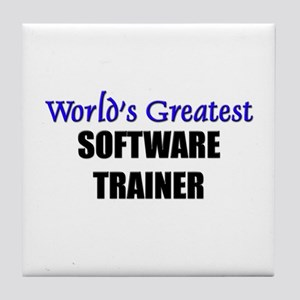 Worlds Greatest SOFTWARE TRAINER Tile Coaster