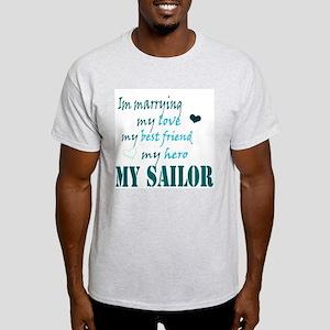 Im Marryin...My Sailor Light T-Shirt