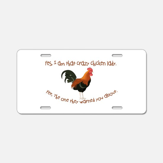 Crazy Chicken Lady Aluminum License Plate