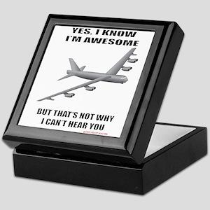 B-52 Yes I Know I'm Awesome But That' Keepsake Box
