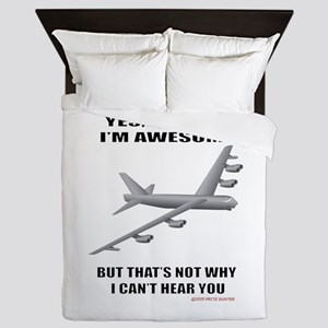 B-52 Yes I Know I'm Awesome But That's Queen Duvet