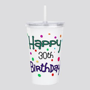 Happy 30th Birthday Acrylic Double-wall Tumbler