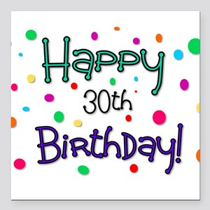 "Happy 30th Birthday Square Car Magnet 3"" x 3"""