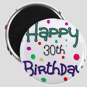 Happy 30th Birthday Magnets