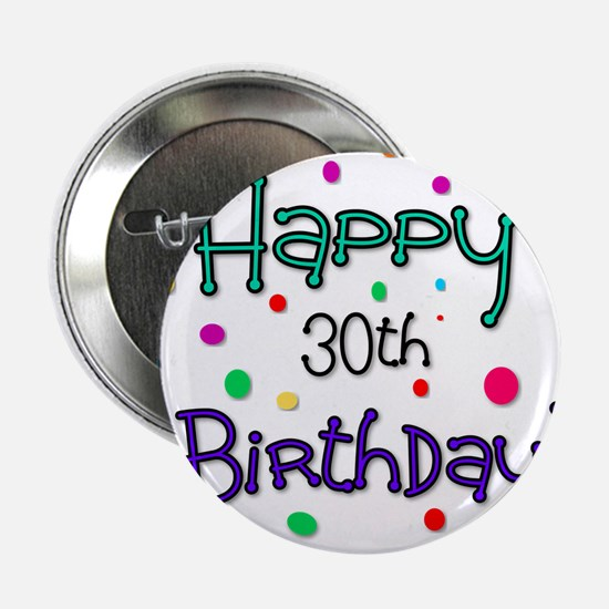 "Happy 30th Birthday 2.25"" Button (10 pack)"