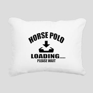 Horse Polo Loading Pleas Rectangular Canvas Pillow