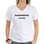 HumanKind. Be Both Women's V-Neck T-Shirt