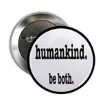 HumanKind. Be Both 2.25
