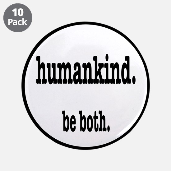 """HumanKind. Be Both 3.5"""" Button (10 pack)"""