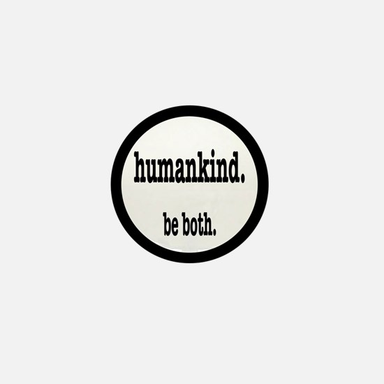 HumanKind. Be Both Mini Button
