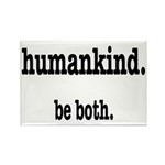HumanKind. Be Both Rectangle Magnet (10 pack)