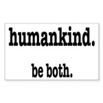 HumanKind. Be Both Sticker (Rectangle)