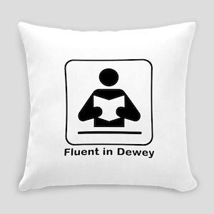 Fluent in Dewey Everyday Pillow