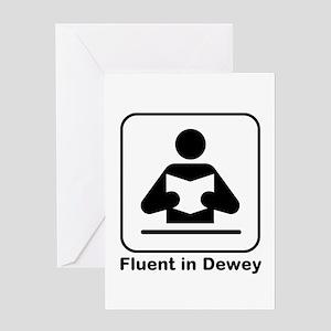 Fluent in Dewey Greeting Cards