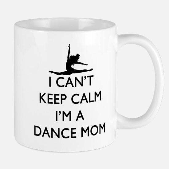 CantKeepCalmDanceMom Mugs