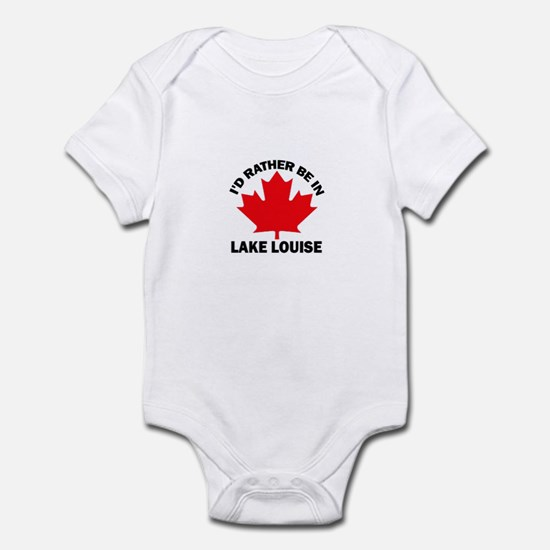 I'd Rather Be in Lake Louise Infant Bodysuit