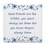 Good friends are like stars Coasters