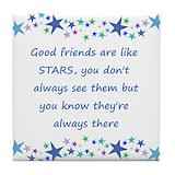 Good friends are like stars Tile Coasters