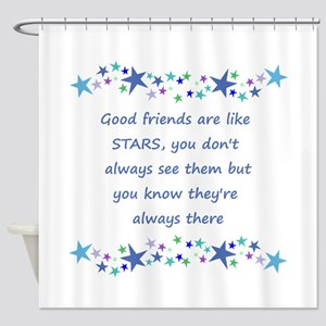 Good Friends are like Stars Inspirational Quote Sh