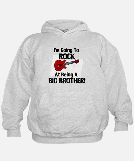 Rocking Big Brother! Hoodie