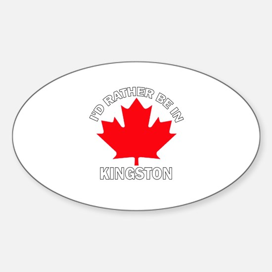 I'd Rather be in Kingston Oval Decal
