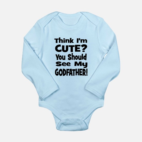 Think I'm Cute? Godfather! Body Suit