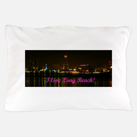 I Love Long Beach Skyline Night Pillow Case
