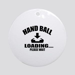 Hand Ball Loading Please Wait Round Ornament