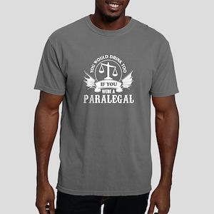 If You Were A Paralegal T Shirt T-Shirt