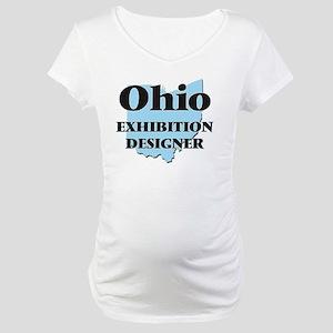 Ohio Exhibition Designer Maternity T-Shirt