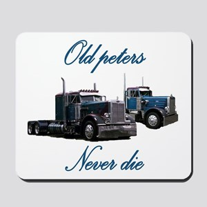 Old Peter Never Die Mousepad