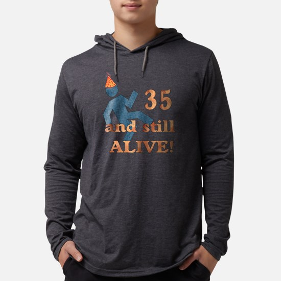 35 And Still Alive Long Sleeve T-Shirt