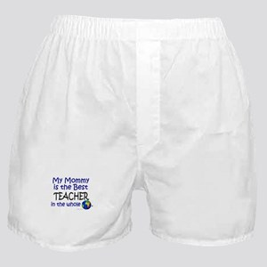 Best Teacher In The World (Mommy) Boxer Shorts