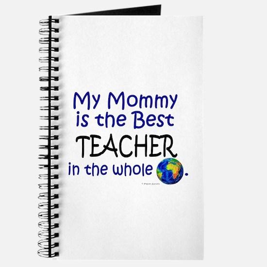 Best Teacher In The World (Mommy) Journal