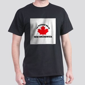 I'd Rather Be in New Brunswic Dark T-Shirt