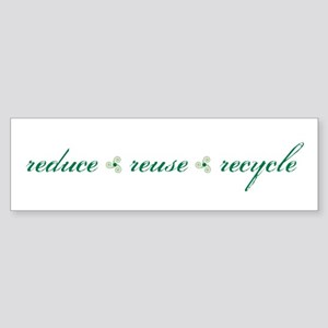 reduce.reuse.recycle Bumper Sticker