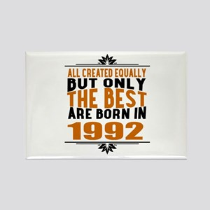 The Best Are Born In 1992 Rectangle Magnet
