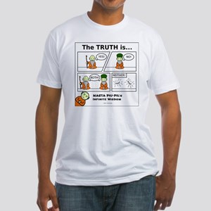Masta Piu-Pi: The Truth is... Fitted T-Shirt