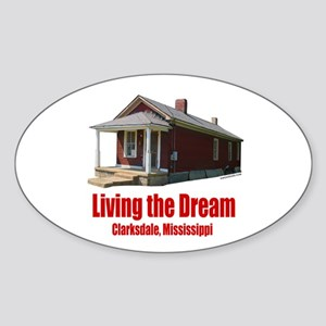 Living the Dream Clarksdale Oval Sticker