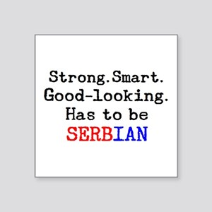 "be serbian Square Sticker 3"" x 3"""