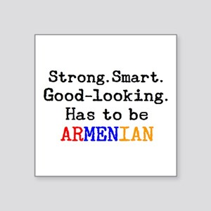 "be armenian Square Sticker 3"" x 3"""