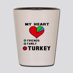 My Heart Friends, Family and Turkey Shot Glass
