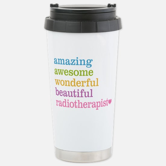 Amazing Radiotherapist Stainless Steel Travel Mug
