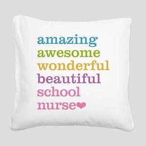 Amazing School Nurse Square Canvas Pillow