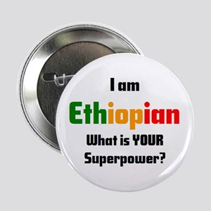 "i am ethiopian 2.25"" Button"