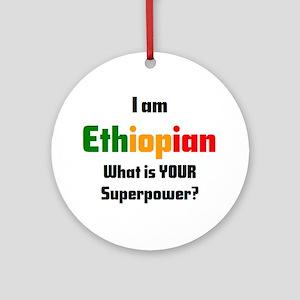 i am ethiopian Round Ornament