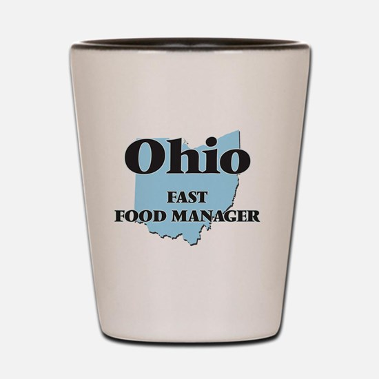 Ohio Fast Food Manager Shot Glass