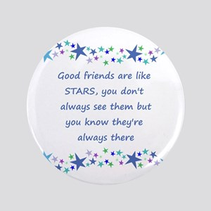 Good Friends Are Like Stars Inspirational Button